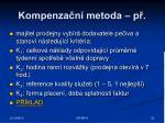 kompenza n metoda p
