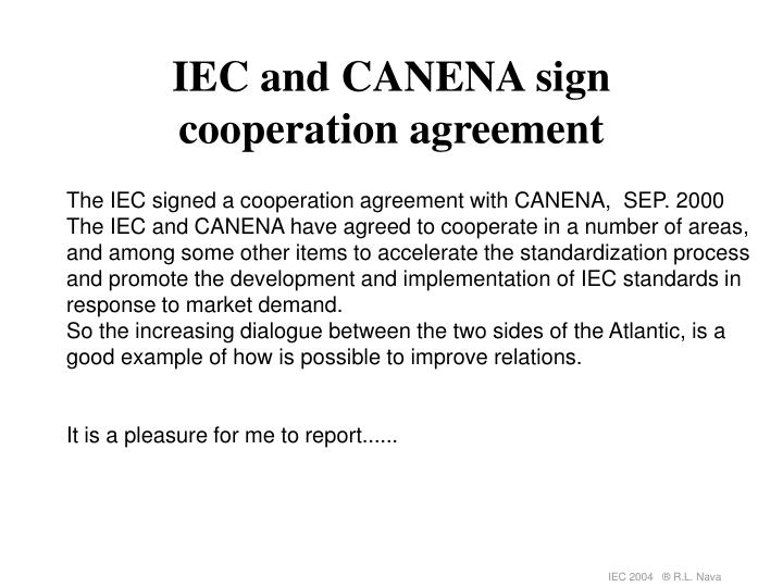 IEC and CANENA sign cooperation agreement