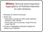 military second most important aggregators of political interests in latin america