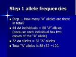 step 1 allele frequencies