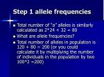 step 1 allele frequencies1