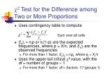 2 test for the difference among two or more proportions