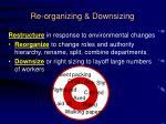 re organizing downsizing