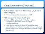 case presentation continued