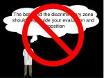 the beta and the discriminatory zone should help guide your evaluation and disposition1