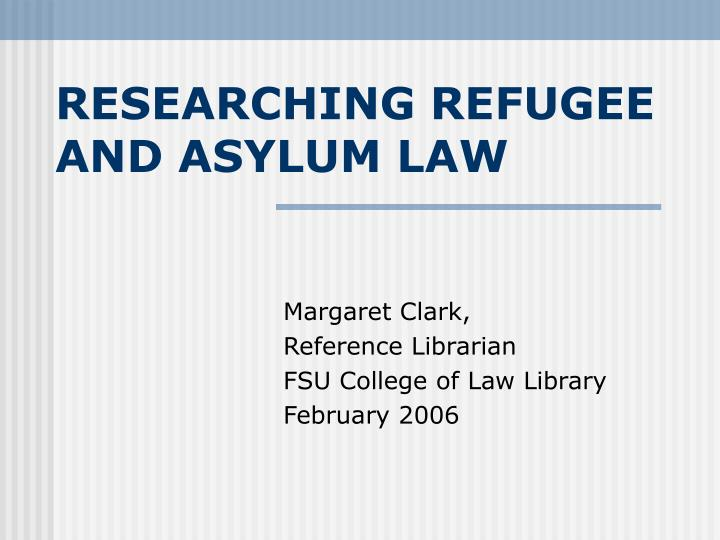 researching refugee and asylum law n.