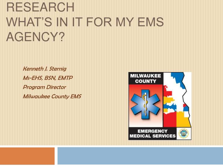 accreditation ems research what s in it for my ems agency n.