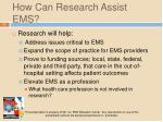 how can research assist ems