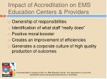 impact of accreditation on ems education centers providers