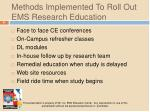 methods implemented to roll out ems research education