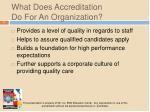 what does accreditation do for an organization
