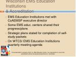 wisconsin ems education institutions accreditation