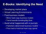 e books identifying the need
