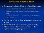 psychoanaleptic khat