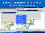 lithics comparison with near by native american sites