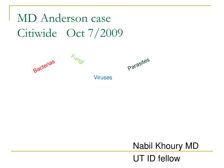 md anderson case citiwide oct 7 2009 n.