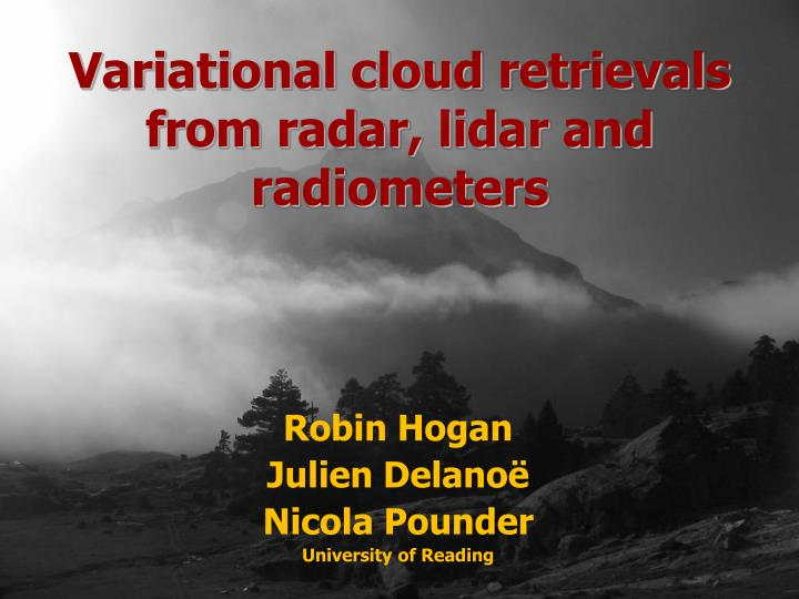 variational cloud retrievals from radar lidar and radiometers n.