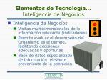 elementos de tecnolog a inteligencia de negocios