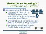 elementos de tecnolog a interconexi n de sistemas