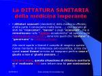 la dittatura sanitaria della medicina imperante
