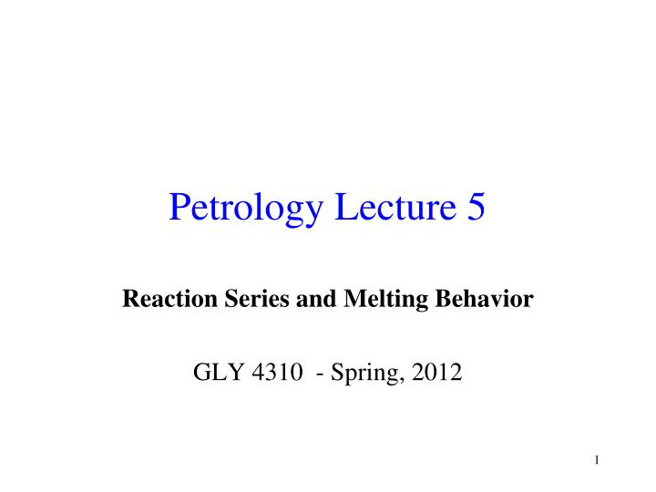 petrology lecture 5 n.