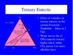 ternary eutectic