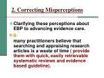 2 correcting misperceptions