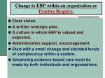 change to ebp within an organization or practice require