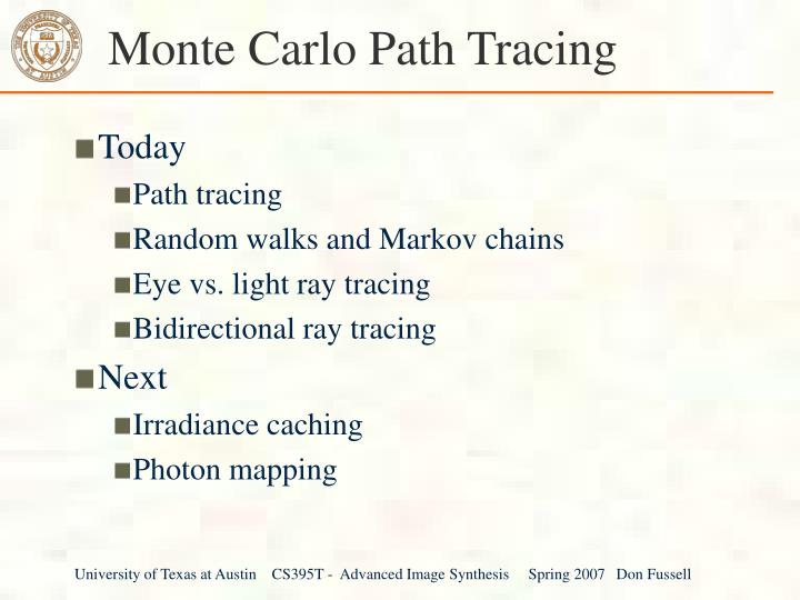 monte carlo path tracing n.