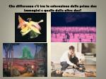 che differenza c tra la colorazione delle prime due immagini e quello delle altre due