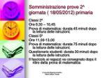somministrazione prove 2 giornata 18 05 2012 primaria
