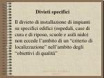 divieti specifici