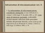 infrastrutture di telecomunicazioni art 3