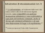 infrastrutture di telecomunicazioni art 31