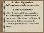 standard di protezione dall inquinamento elettromagnetico