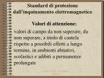 standard di protezione dall inquinamento elettromagnetico1