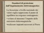 standard di protezione dall inquinamento elettromagnetico4