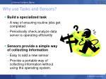 why use tasks and sensors