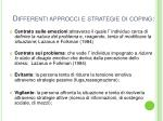 differenti approcci e strategie di coping