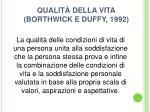 qualit della vita borthwick e duffy 1992