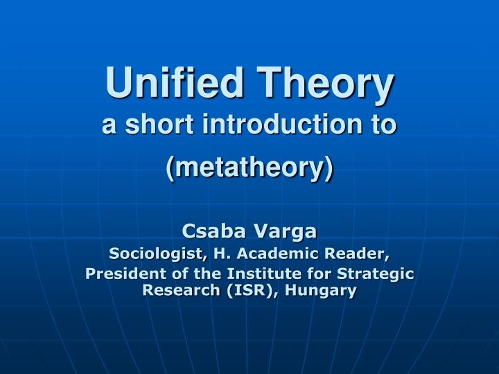 unified theory a short introduction to metatheory n.