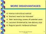 more disadvantages