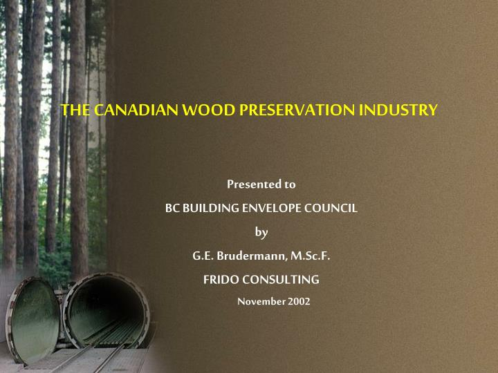 the canadian wood preservation industry n.