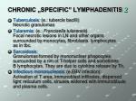 chronic specific lymphadenitis 2