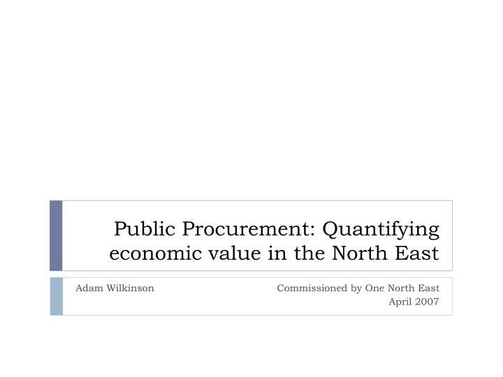 public procurement quantifying economic value in the north east n.