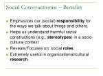 social constructionist benefits