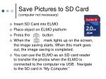 save pictures to sd card computer not necessary