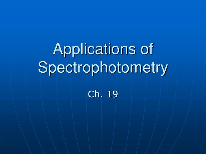 applications of spectrophotometry n.