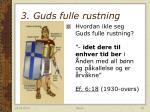 3 guds fulle rustning3