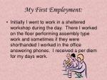 my first employment